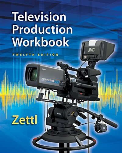 Compare Textbook Prices for Zettl's Television Production Workbook, 12th Broadcast and Production 12 Edition ISBN 9781285464879 by Zettl, Herbert