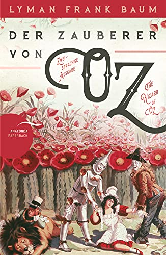 Der Zauberer von Oz / The Wizard of Oz: Zweisprachige Ausgabe (deutsch/englisch)