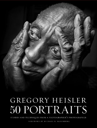Gregory Heisler: 50 Portraits: Stories and Techniques from a Photographer\'s Photographer (English Edition)