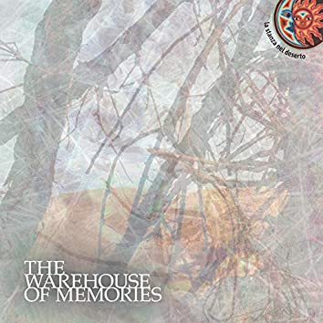 The Warehouse of Memories
