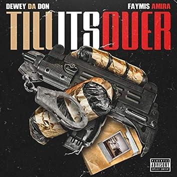 Till It's Over (feat. Faymis Amira)