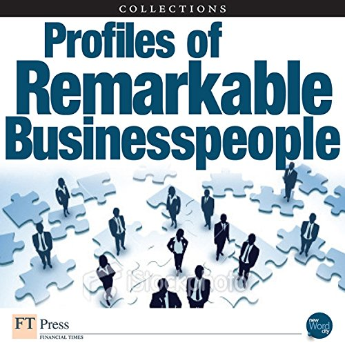 FT Press Delivers: Profiles of Remarkable Business People                   By:                                                                                                                                 Fred Wiersema,                                                                                        Dean LeBaron,                                                                                        Michael F. Golden,                   and others                          Narrated by:                                                                                                                                 Jay Snyder                      Length: 2 hrs and 47 mins     Not rated yet     Overall 0.0