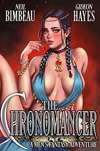 The Chronomancer: A Men's Fantasy Harem Adventure