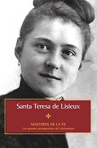 Santa Teresa de Lisieux (Maestros de la fe nº 6) (Spanish Edition)
