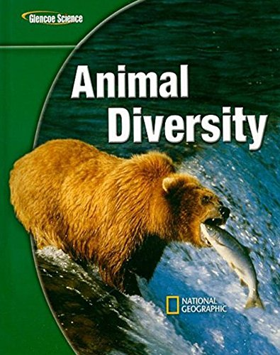 Glencoe Life iScience: Animal Diversity, Student Edition (GLEN SCI: ANIMAL DIVERSITY)