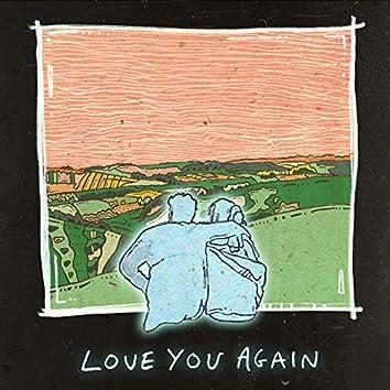 Love You Again