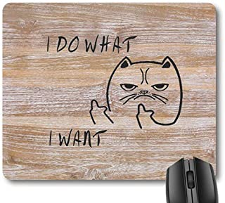 7AN.M Cute Personality Cat I Do What I Want Funny Quote Mouse Pad, Abstract Cartoon Painting Rustic Wood Grain Mouse Pads
