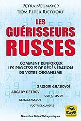 Les guérisseurs russes - Comment renforcer les processus de régénération de votre organisme de Tom Peter Rietdorf