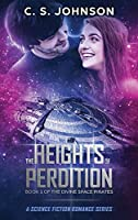 The Heights of Perdition: A Science Fiction Romance Series (Divine Space Pirates)