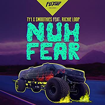 Nuh Fear (feat. Richie Loop)