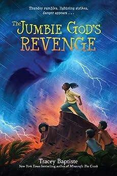 The Jumbie God's Revenge (The Jumbies) by [Tracey Baptiste]