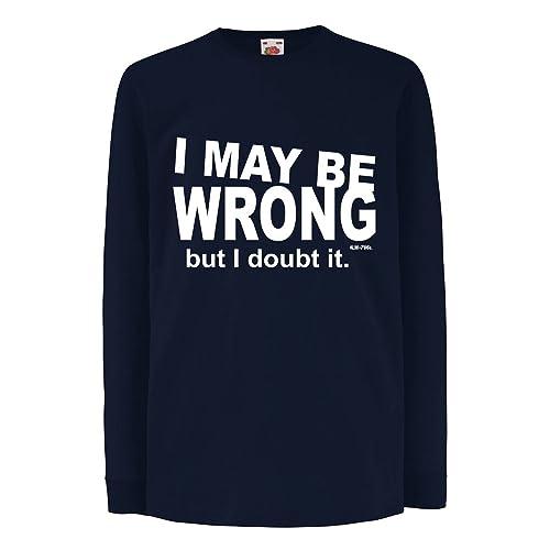 63eb76546 Starlite-Unisex Kids Funny T Shirts-I May Be Wrong-funny tshirts-