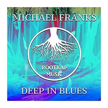 Deep In Blues