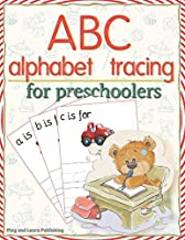 ABC Alphabet tracing: Workbook practice books paper for preschool Toddler or kindergarten, PK, K, 1st Grade, Paperback or Kids Age 3-5, Fun with dotted lined sheets,8.5x11 inches