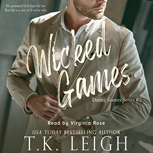 Wicked Games: A Forbidden Romance Audiobook By T.K. Leigh cover art