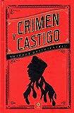 CRIMEN Y CASTIGO: 15 (PIEL DE CLÁSICOS)