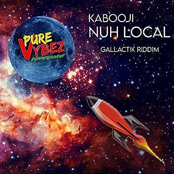 Nuh Local (feat. kabooji)