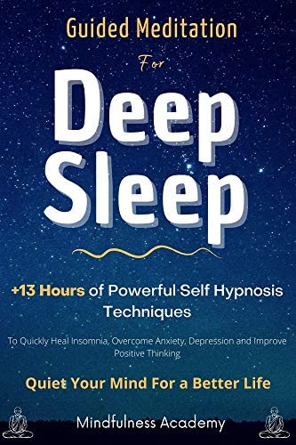 Guided Meditation for Deep Sleep 13 Hours of Powerful Self Hypnosis Techniques To Quickly Heal product image