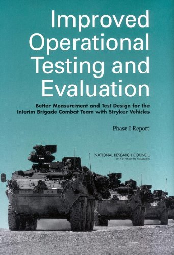 Improved Operational Testing and Evaluation: Better Measurement and Test Design for the Interim Brigade Combat Team with Stryker Vehicles, Phase I Report