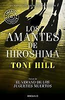 Amantes de hiroshima (3) (Biblioteca) (Spanish Edition) by Toni Hill(2015-03-03)