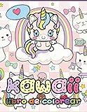 Kawaii libro de colorear: ¡Relajantes y divertidas páginas para colorear Kawaii para niños de todas ...