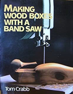 Making Wood Boxes With a Band Saw