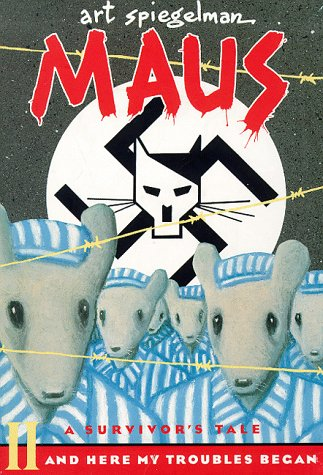 Maus, Tome 2 : And here my troubles began