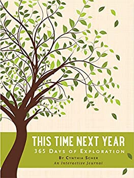 This Time Next Year  365 Days of Exploration  Interactive Journal
