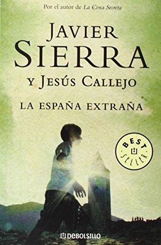 La España extraña (BEST SELLER)