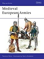 Medieval European Armies (Men-at-Arms)