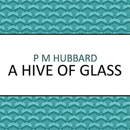 A Hive of Glass audiobook cover art