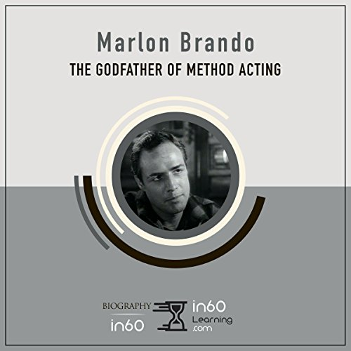Marlon Brando: The Godfather of Method Acting audiobook cover art