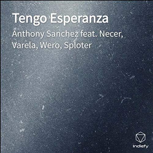 Anthony Sanchez feat. Necer, Varela, Wero & Sploter