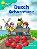 Oxford Reading Tree: Stage 9: More Storybooks (Magic Key): Dutch Adventure