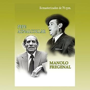 Pepe Aznalcollar y Manolo Fregenal