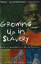 growing up in slavery book