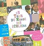 Un tour du monde des écoliers, à portée de main de Servane de Trogoff