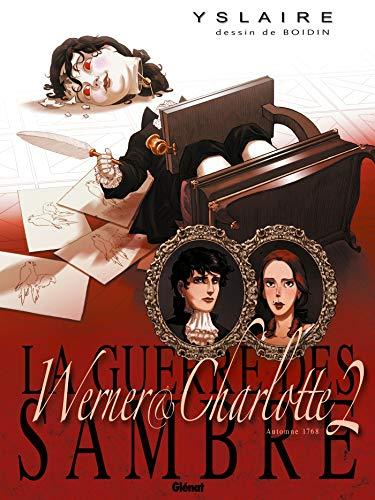 La Guerre des Sambre - Werner et Charlotte - Tome 02 NE: La Messe rouge