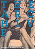 The Archive (Whitechapel: Documents of Contemporary Art)