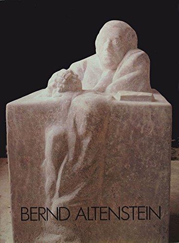 Bernd Altenstein - Skulpturen und Zeichnungen: Ausstellungskatalog