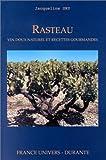 Rasteau : Vin doux naturel et recettes gourmandes
