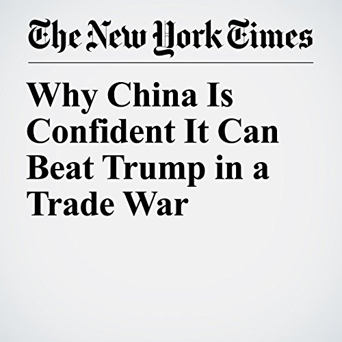 Why China Is Confident It Can Beat Trump in a Trade War audiobook cover art