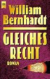 Gleiches Recht - William Bernhardt