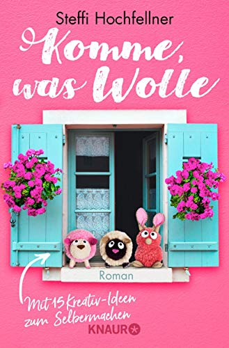 Komme, was Wolle: Roman