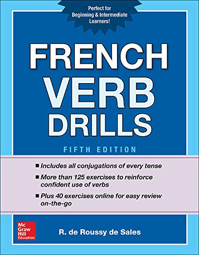 French Verb Drills, Fifth Edition (NTC FOREIGN LANGUAGE)