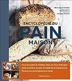 Encyclopédie du pain maison