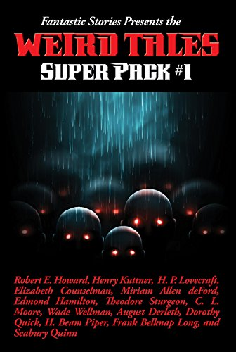 Fantastic Stories Presents the Weird Tales Super Pack #1 (Positronic Super Pack Series Book 21) (English Edition)