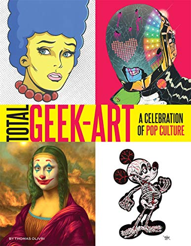 Compare Textbook Prices for Total Geek Art  ISBN 9781419747779 by Olivri, Thomas