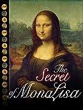 The Secret of the Mona Lisa