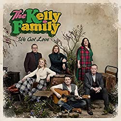 Bestseller Musik 2018: Meistverkaufte Alben und Singles The Kelly Family – We got Love